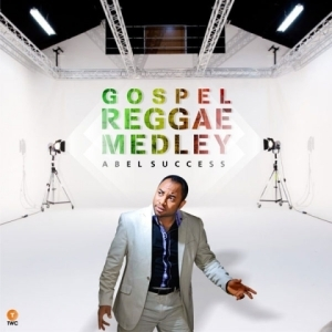 Abel Success - Gospel Reggae